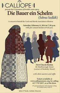 US premiere of Dvorák's Šelma Sedlák (The Cunning Peasant), to benefit Boston's Czech and Slovak Association