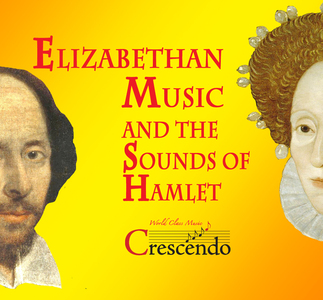Elizabethan Music and the Sounds of Hamlet