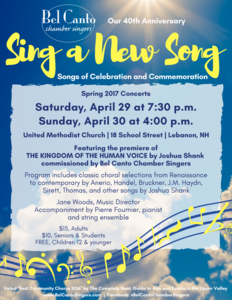"40th Anniversary Spring 2017 Concert, ""Sing a New Song, Songs of Celebration and Commemoration"""