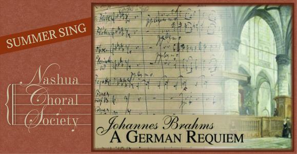 Summer Sings - Brahms Requiem