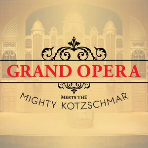 Grand Opera Meets the Mighty Kotzschmar