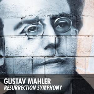 Mahler Resurrection Symphony