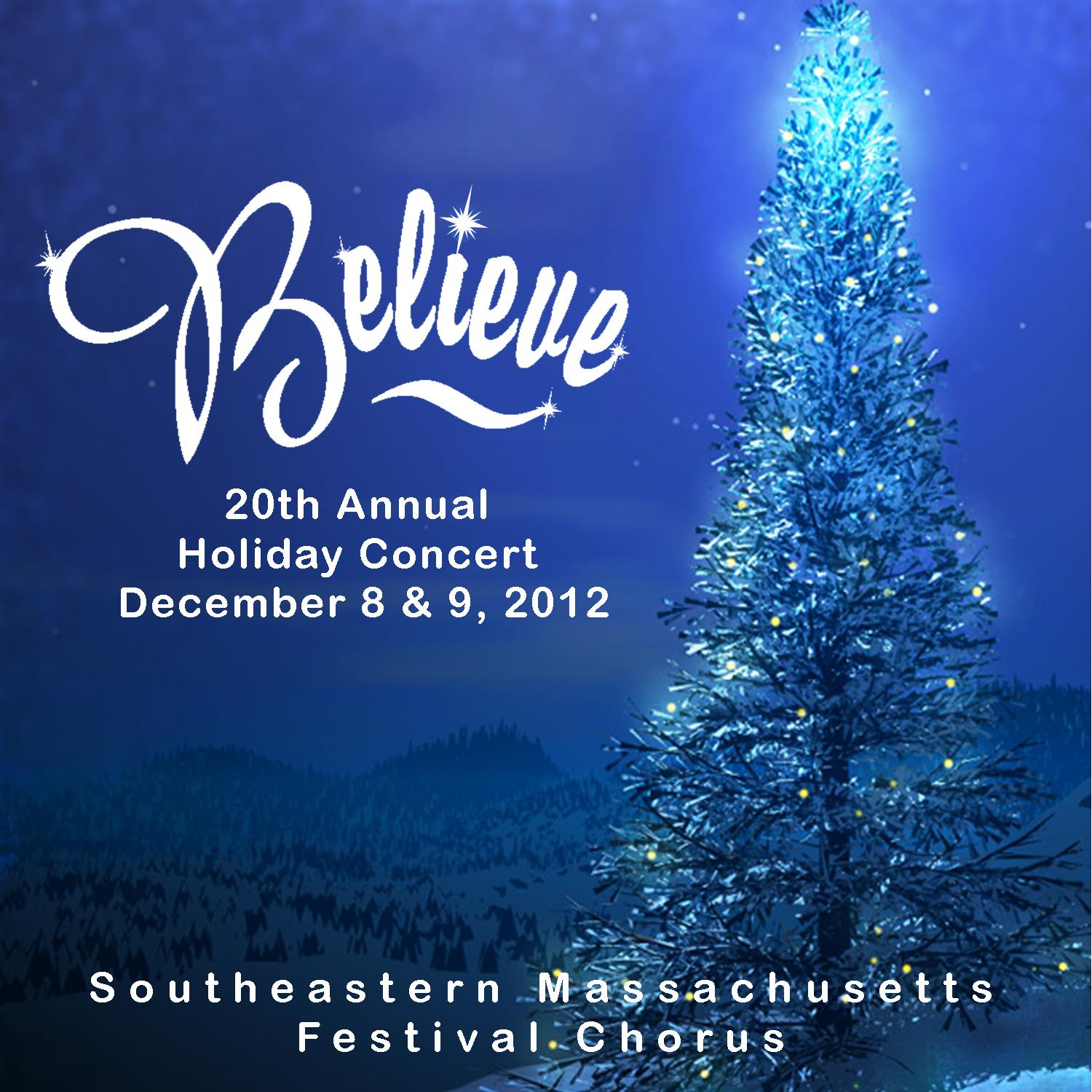 Believe - Annual Holiday Concert