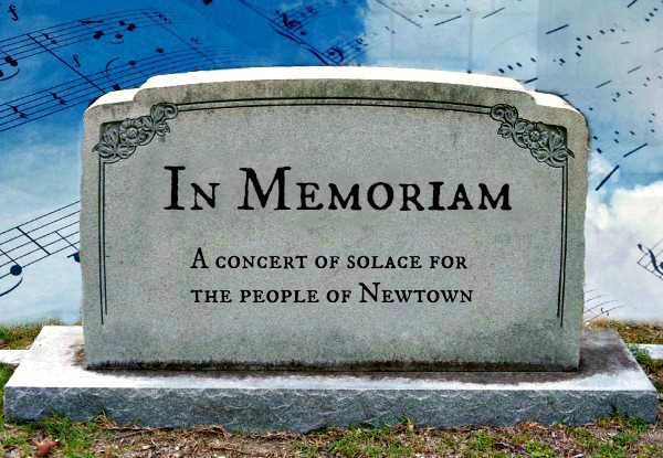 In Memoriam: A concert of solace for the people of Newtown
