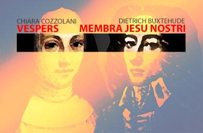 Masterworks by Dietrich Buxtehude & Chiara Cozzolani