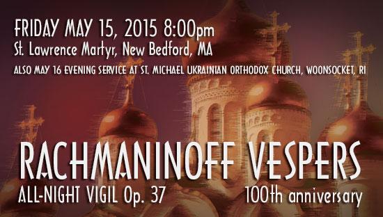 Rachmaninov Vespers, Op. 37 (All Night Vigil)