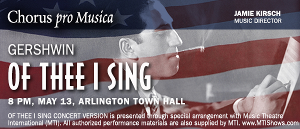 George Gershwin: <i>Of Thee I Sing</i> (concert version).