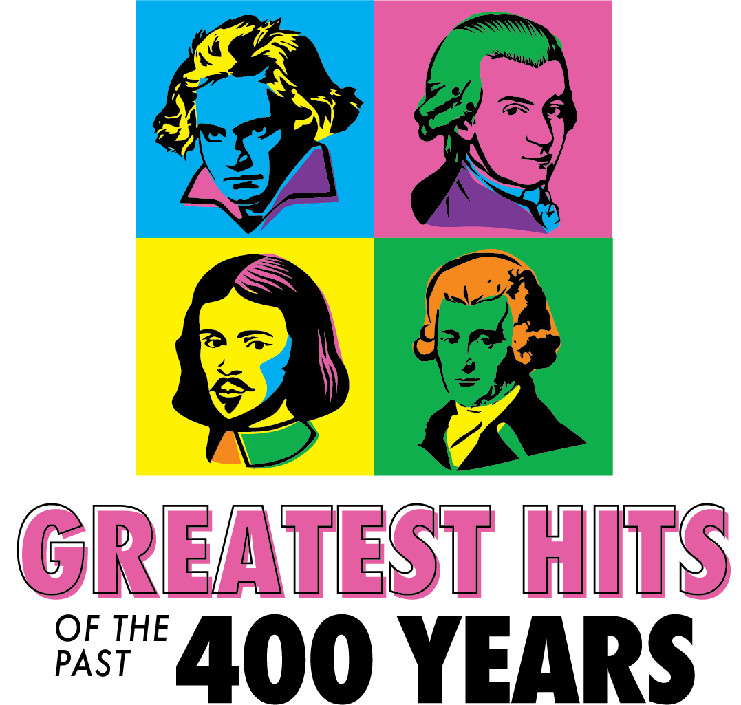 The Greatest Hits of the Past 400 Years